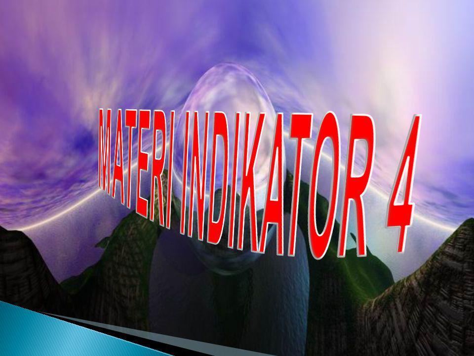 MATERI INDIKATOR 4
