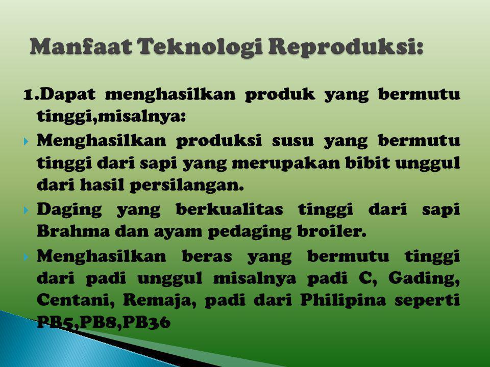 Manfaat Teknologi Reproduksi: