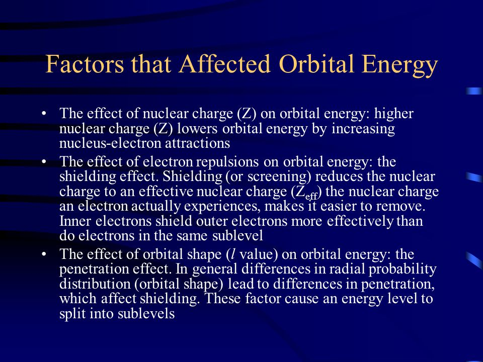 Factors that Affected Orbital Energy