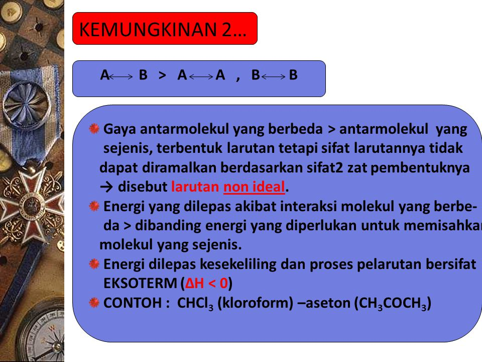 KEMUNGKINAN 2… A B > A A , B B