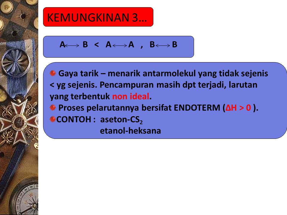 KEMUNGKINAN 3… A B < A A , B B