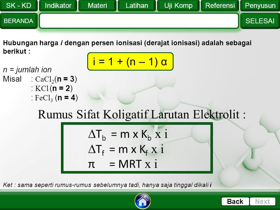 Rumus Sifat Koligatif Larutan Elektrolit :