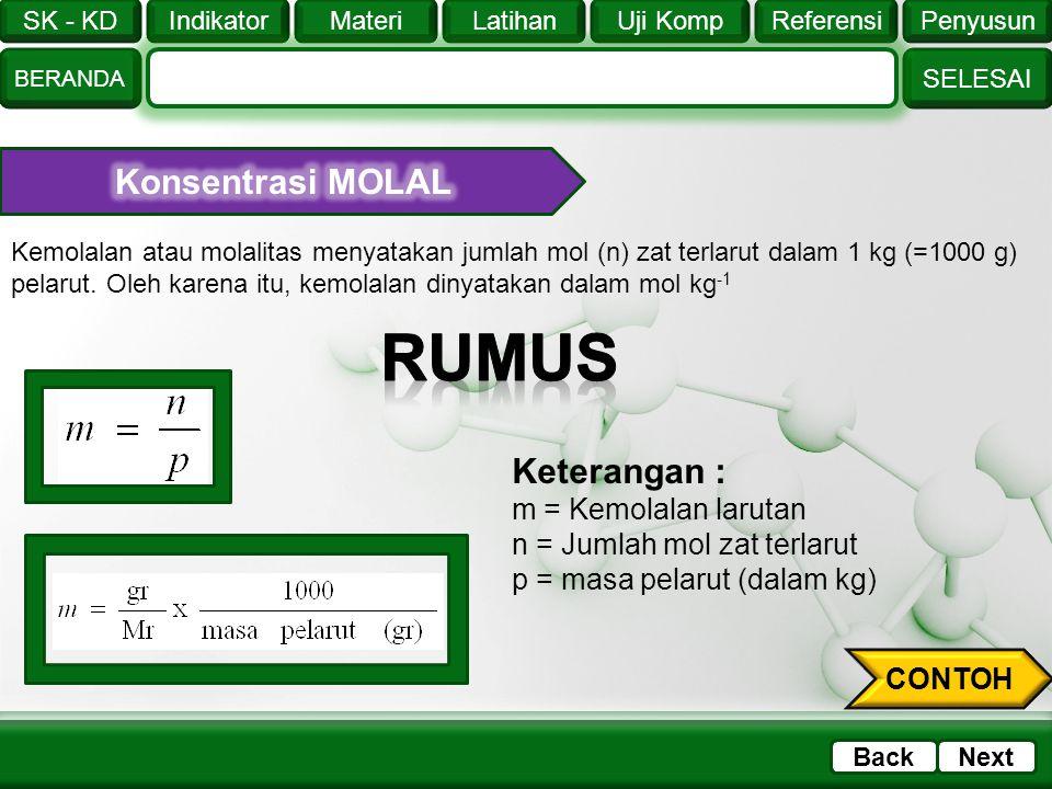 rUmus Konsentrasi MOLAL Keterangan : m = Kemolalan larutan