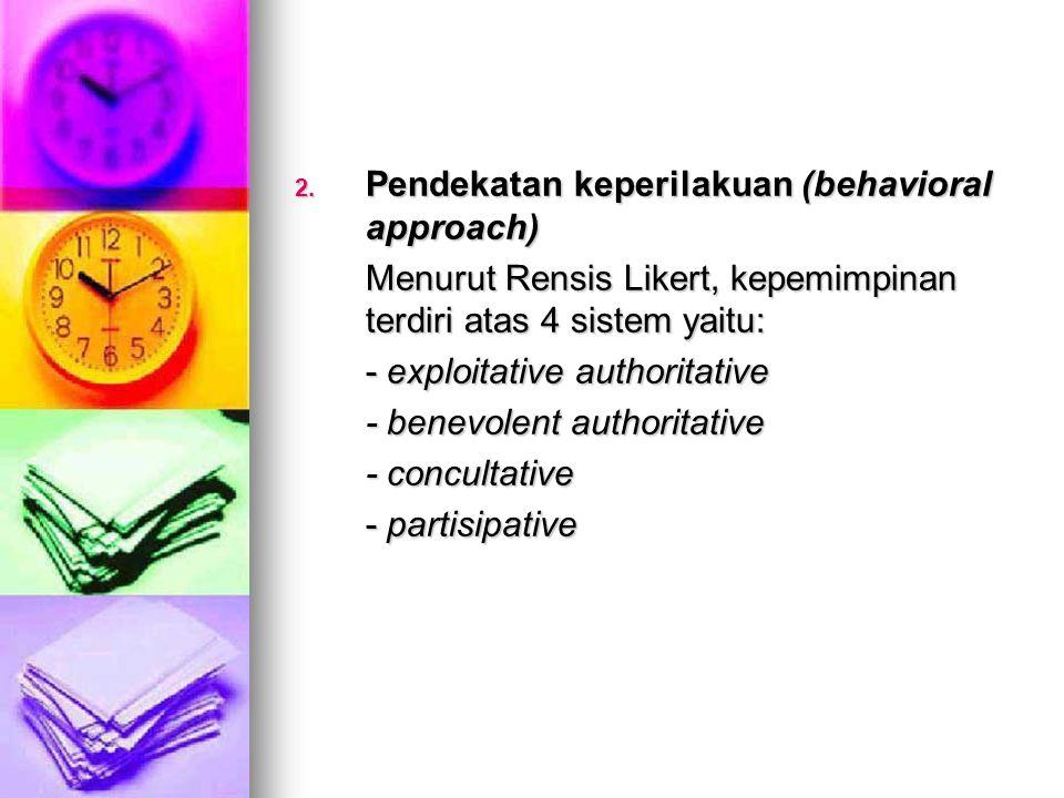 Pendekatan keperilakuan (behavioral approach)