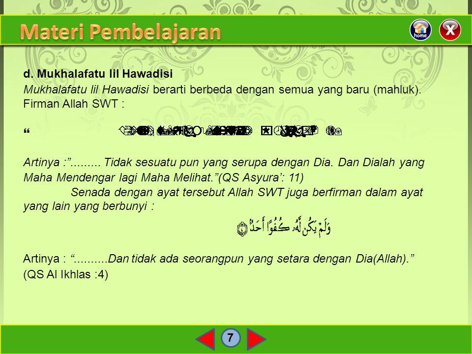 Materi Pembelajaran d. Mukhalafatu lil Hawadisi