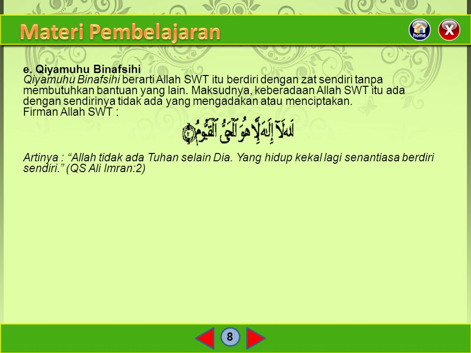 Materi Pembelajaran 8 e. Qiyamuhu Binafsihi
