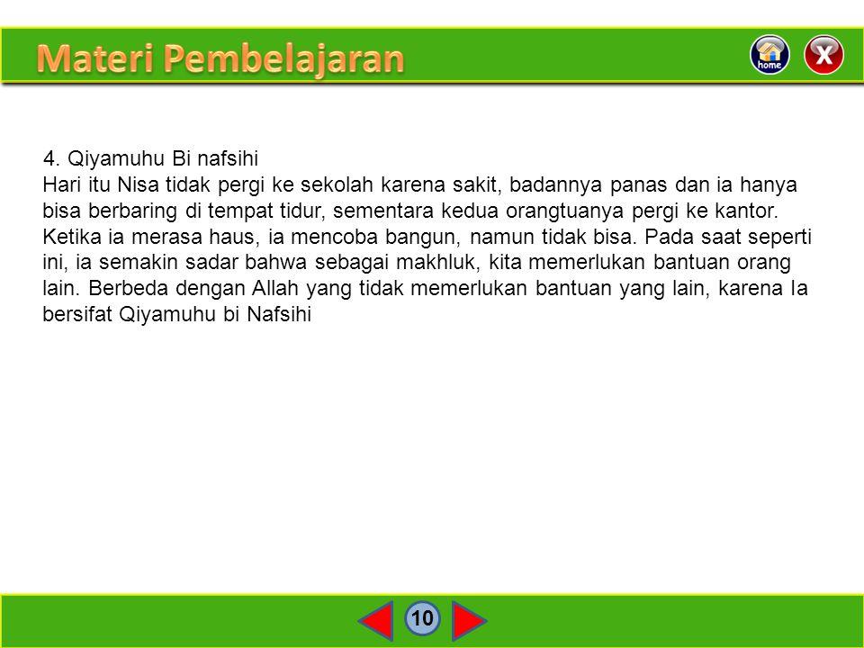 Materi Pembelajaran 4. Qiyamuhu Bi nafsihi