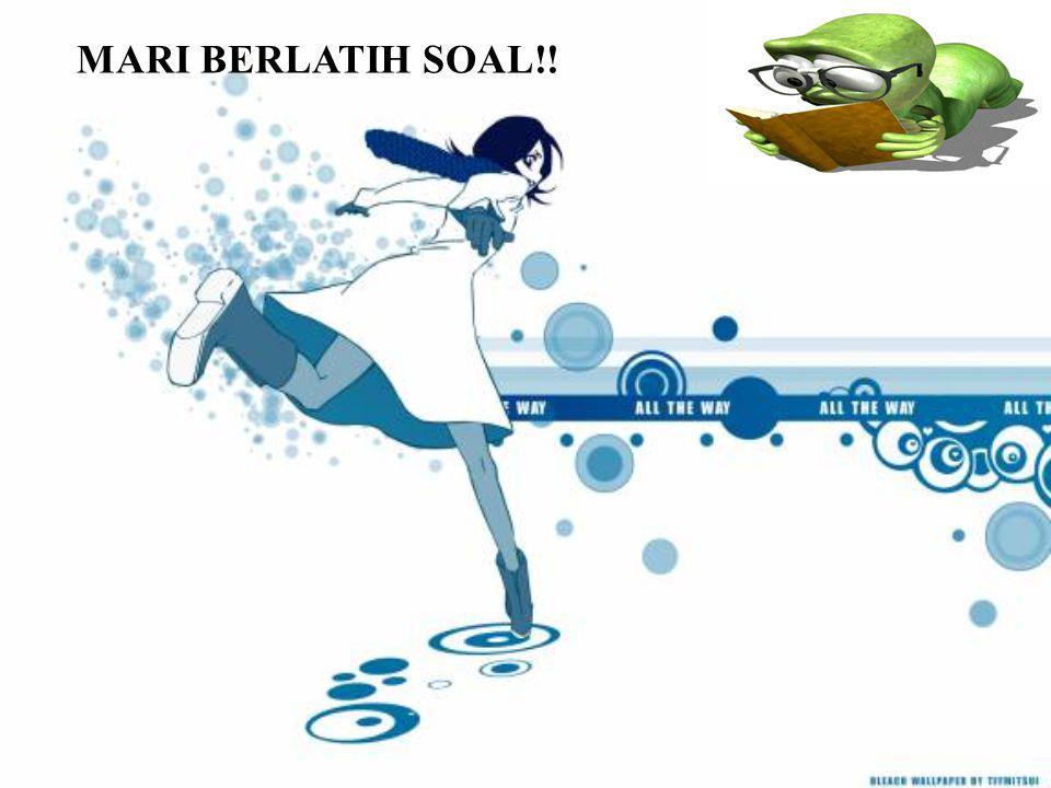 MARI BERLATIH SOAL!!