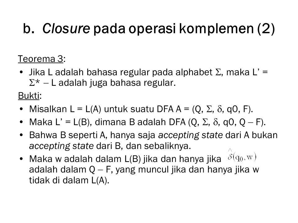 b. Closure pada operasi komplemen (2)