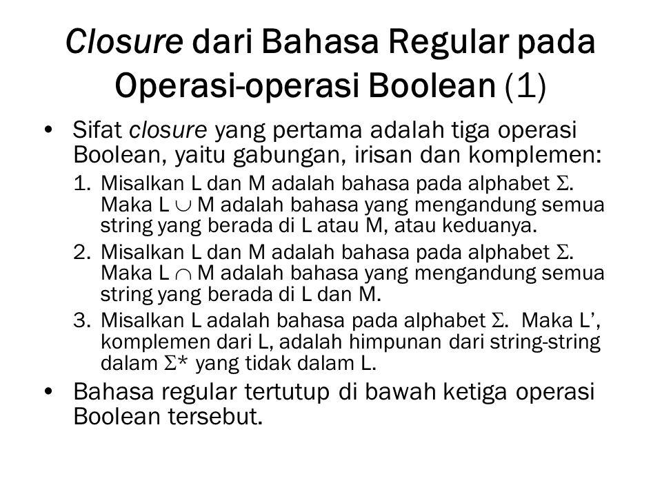 Closure dari Bahasa Regular pada Operasi-operasi Boolean (1)