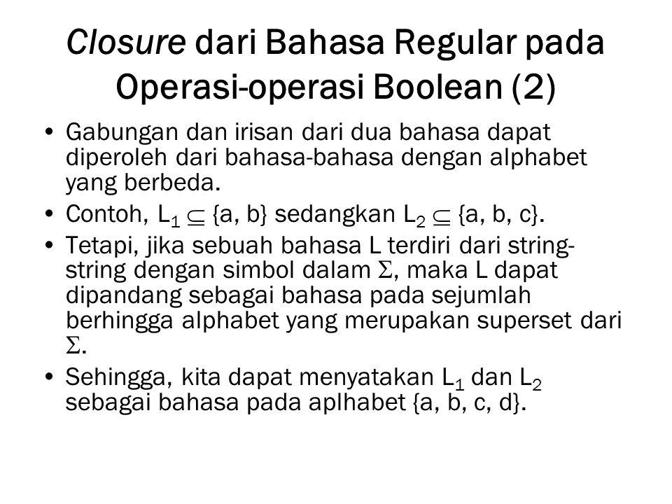 Closure dari Bahasa Regular pada Operasi-operasi Boolean (2)