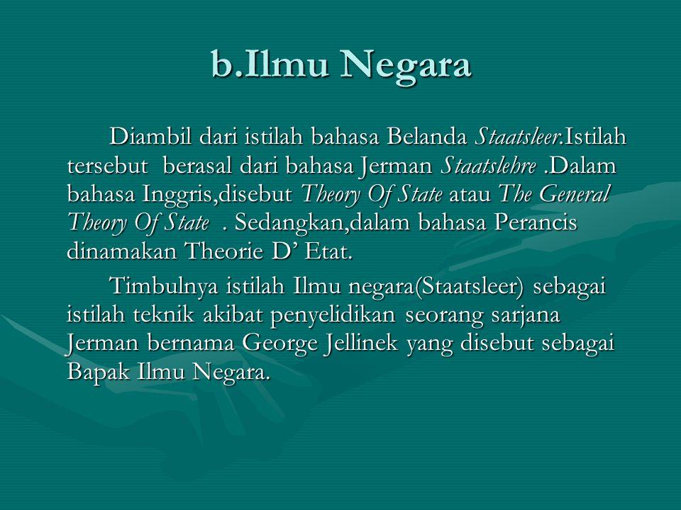 b.Ilmu Negara