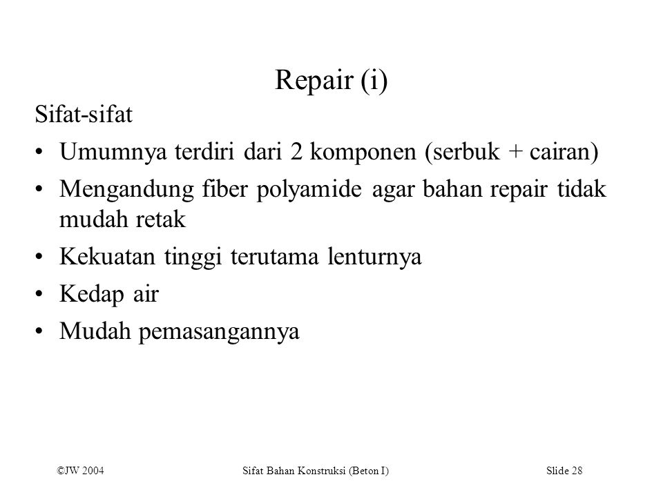 Repair (i) Sifat-sifat