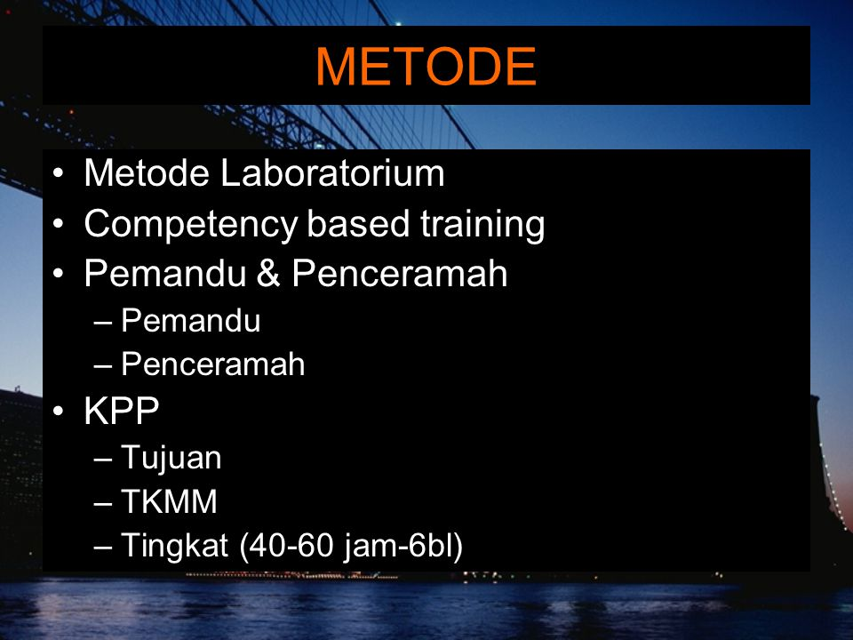 METODE Metode Laboratorium Competency based training