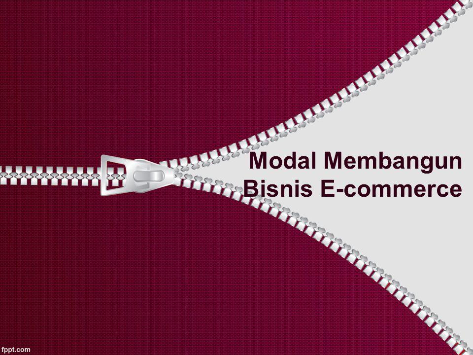 Modal Membangun Bisnis E-commerce