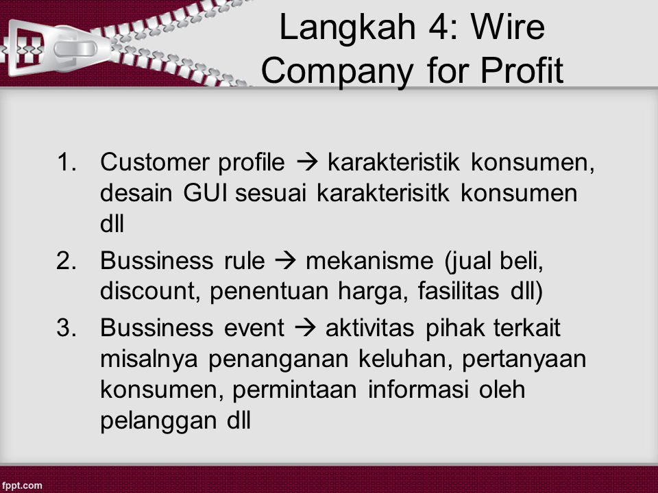 Langkah 4: Wire Company for Profit