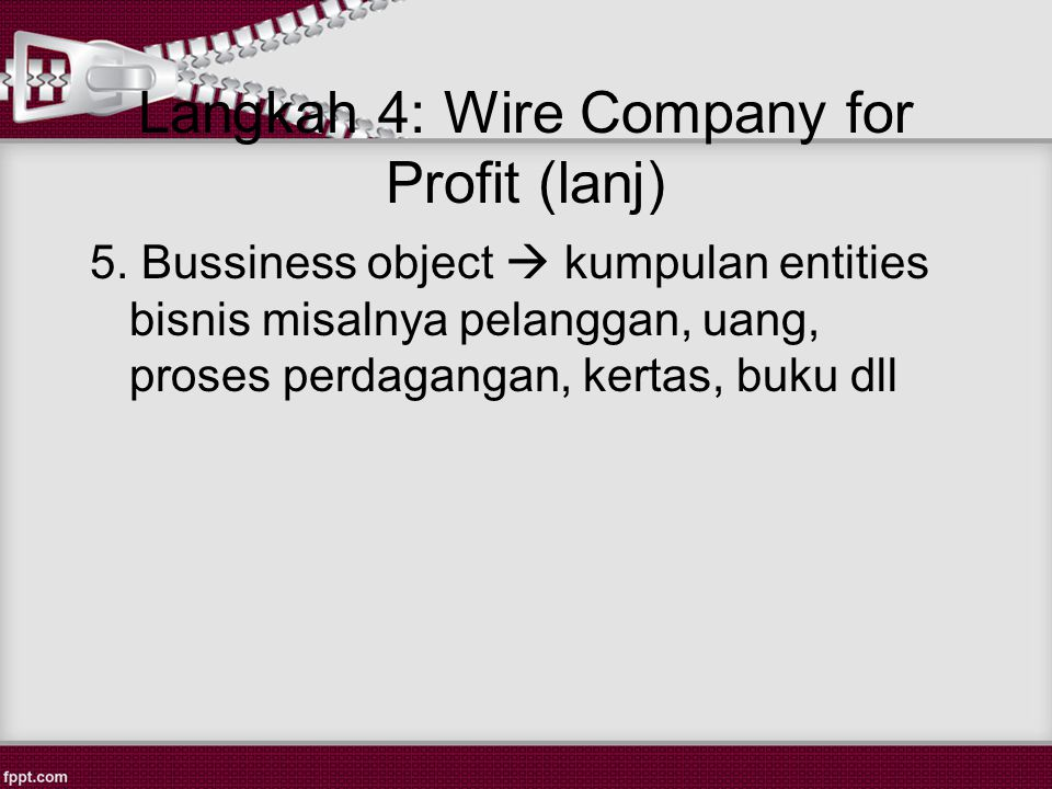 Langkah 4: Wire Company for Profit (lanj)