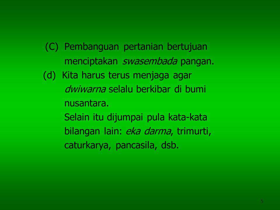 (C) Pembanguan pertanian bertujuan