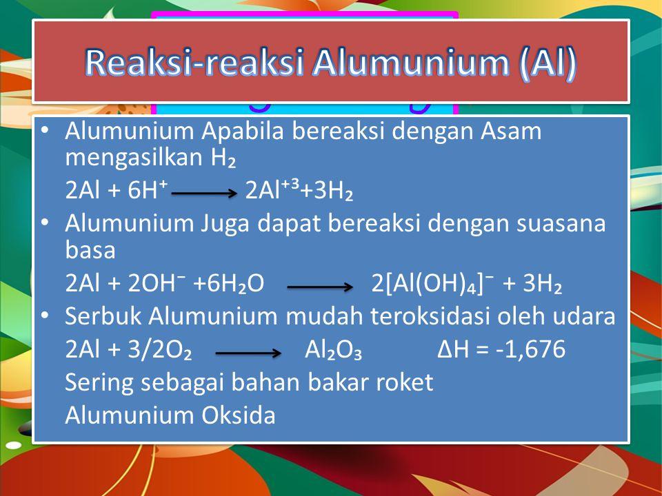 Reaksi-reaksi Alumunium (Al)