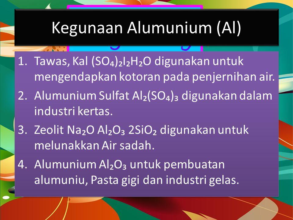 Kegunaan Alumunium (Al)
