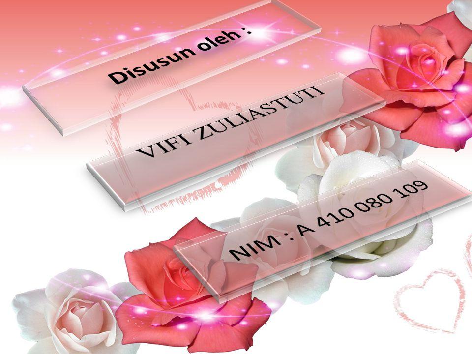 Disusun oleh : VIFI ZULIASTUTI NIM : A 410 080 109
