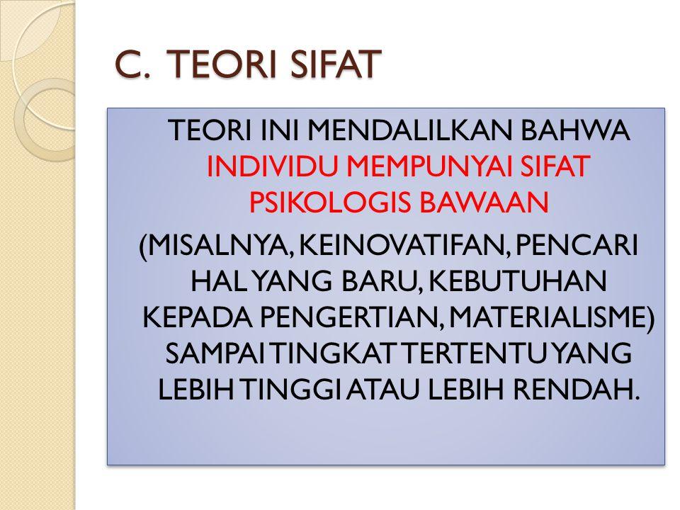 C. TEORI SIFAT