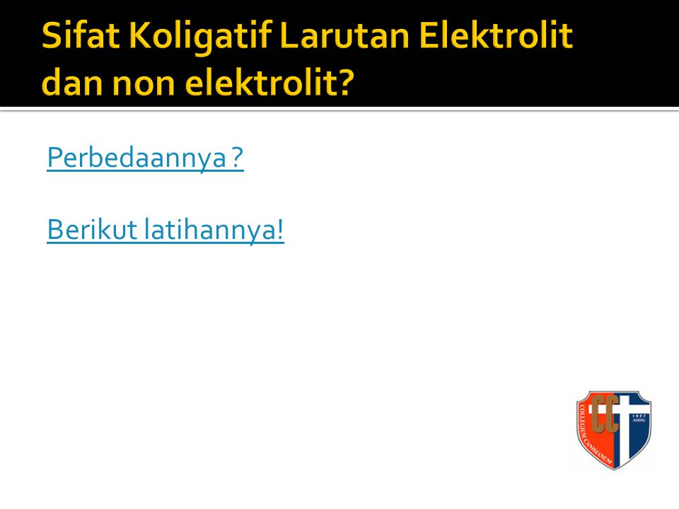 Sifat Koligatif Larutan Elektrolit dan non elektrolit