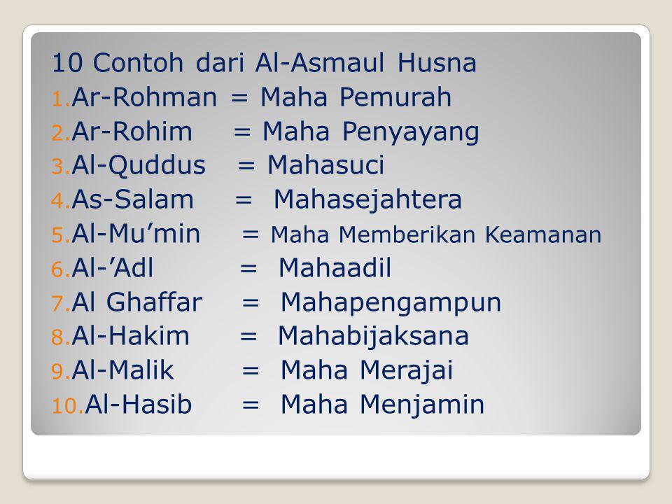 10 Contoh dari Al-Asmaul Husna