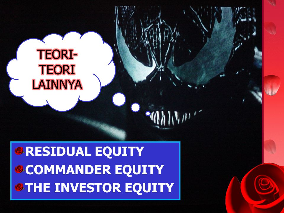 TEORI-TEORI LAINNYA RESIDUAL EQUITY COMMANDER EQUITY THE INVESTOR EQUITY