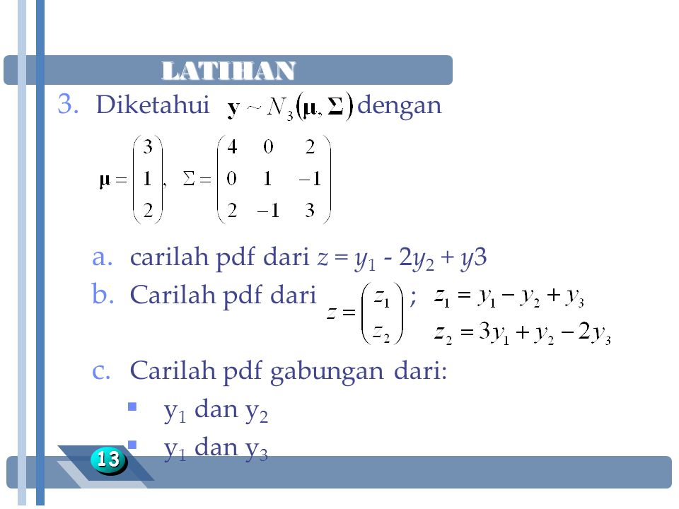 carilah pdf dari z = y1 - 2y2 + y3 Carilah pdf dari ;