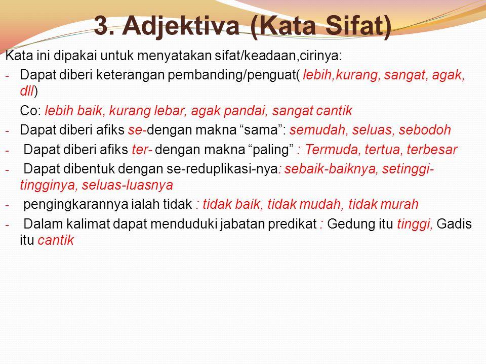 3. Adjektiva (Kata Sifat)