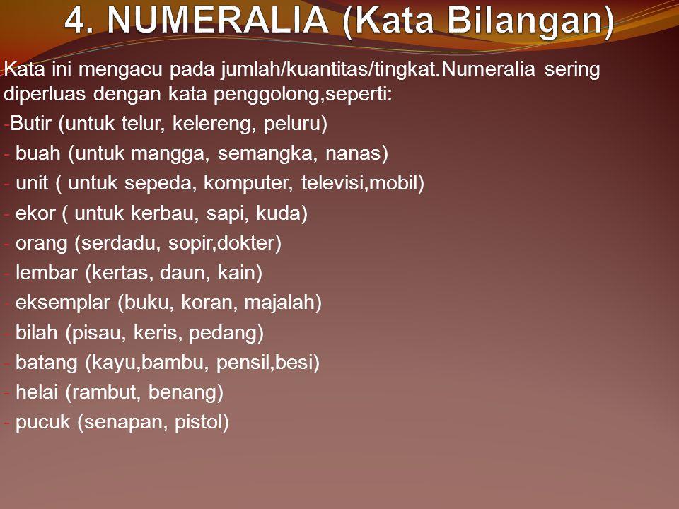 4. NUMERALIA (Kata Bilangan)