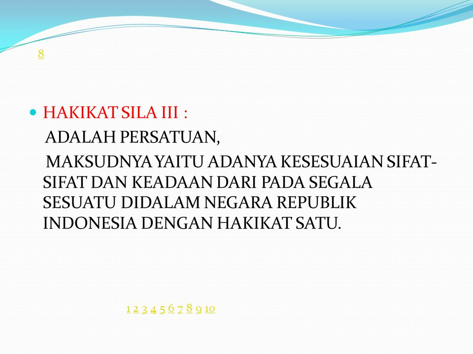 HAKIKAT SILA III : ADALAH PERSATUAN,