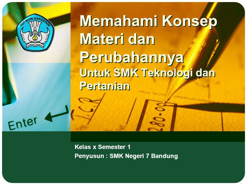 Kelas x Semester 1 Penyusun : SMK Negeri 7 Bandung