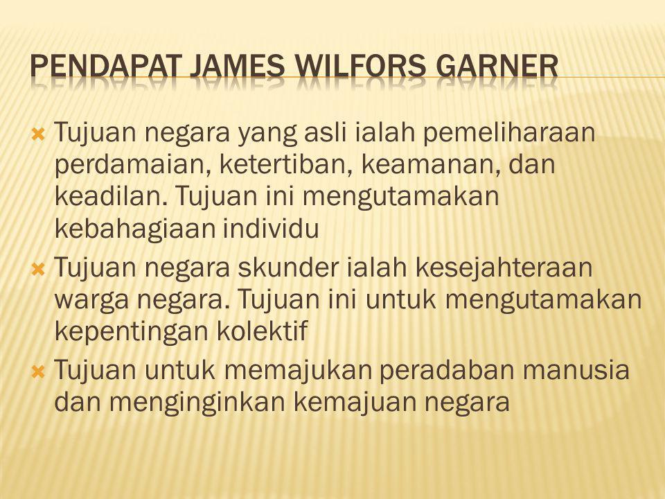 Pendapat James Wilfors Garner