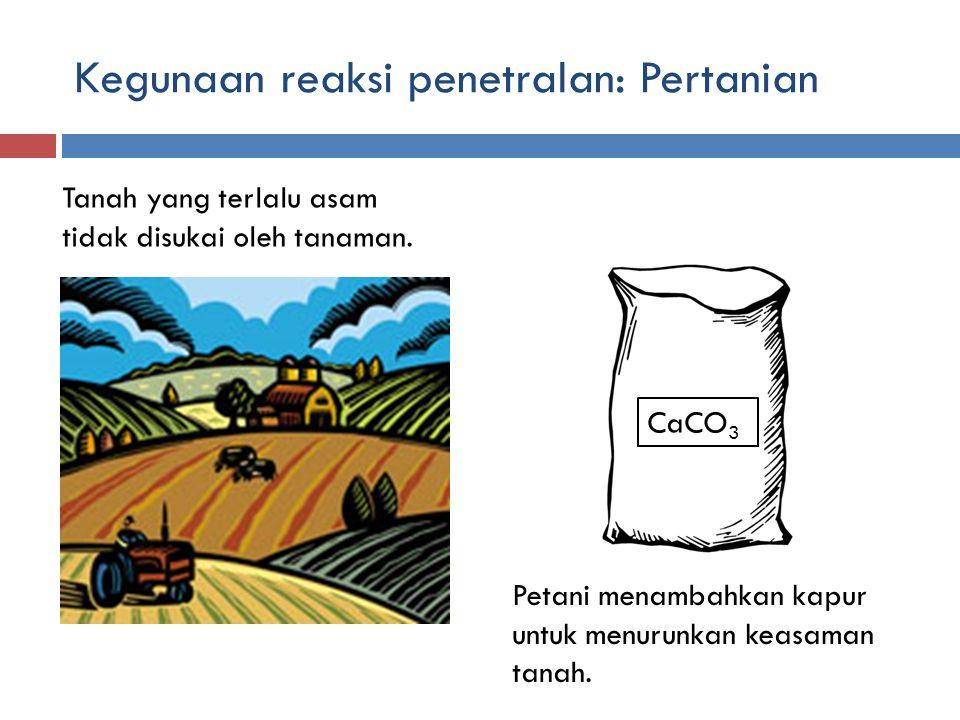 Kegunaan reaksi penetralan: Pertanian