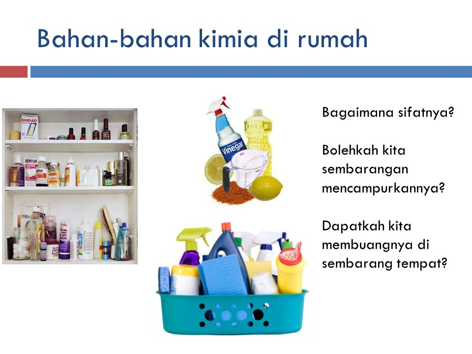Bahan-bahan kimia di rumah