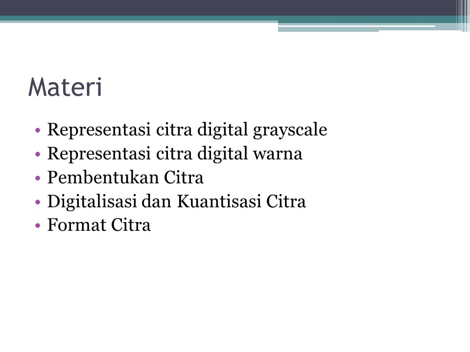 Materi Representasi citra digital grayscale