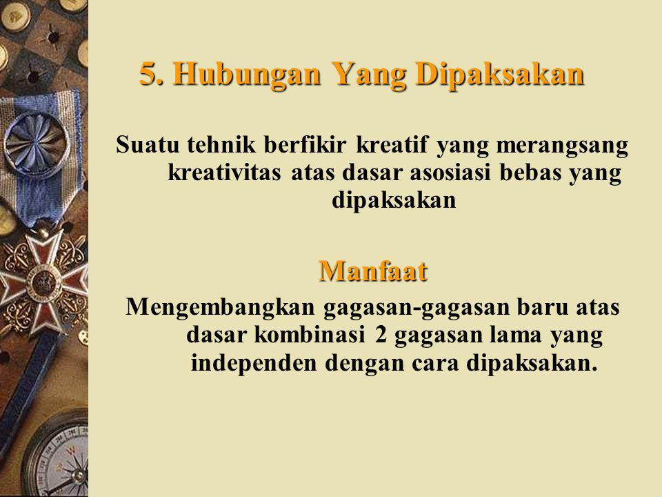 5. Hubungan Yang Dipaksakan