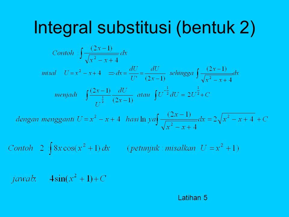 Integral substitusi (bentuk 2)