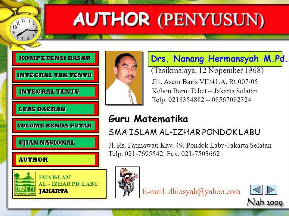 AUTHOR (PENYUSUN) Guru Matematika Drs. Nanang Hermansyah M.Pd.