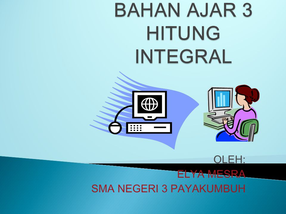 BAHAN AJAR 3 HITUNG INTEGRAL
