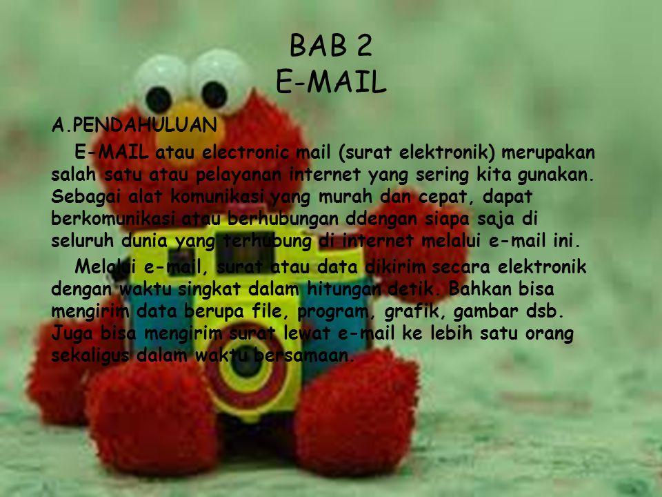 BAB 2 E-MAIL A.PENDAHULUAN