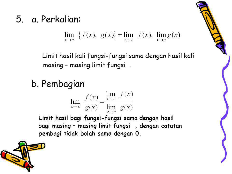 Limit hasil kali fungsi-fungsi sama dengan hasil kali