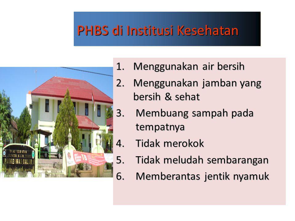PHBS di Institusi Kesehatan