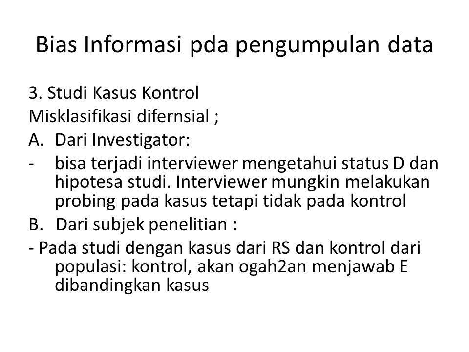 Bias Informasi pda pengumpulan data