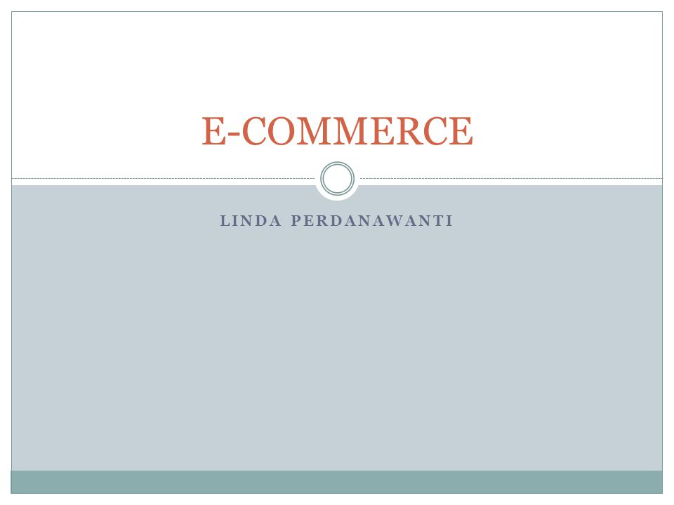 E-COMMERCE LINDA PERDANAWANTI