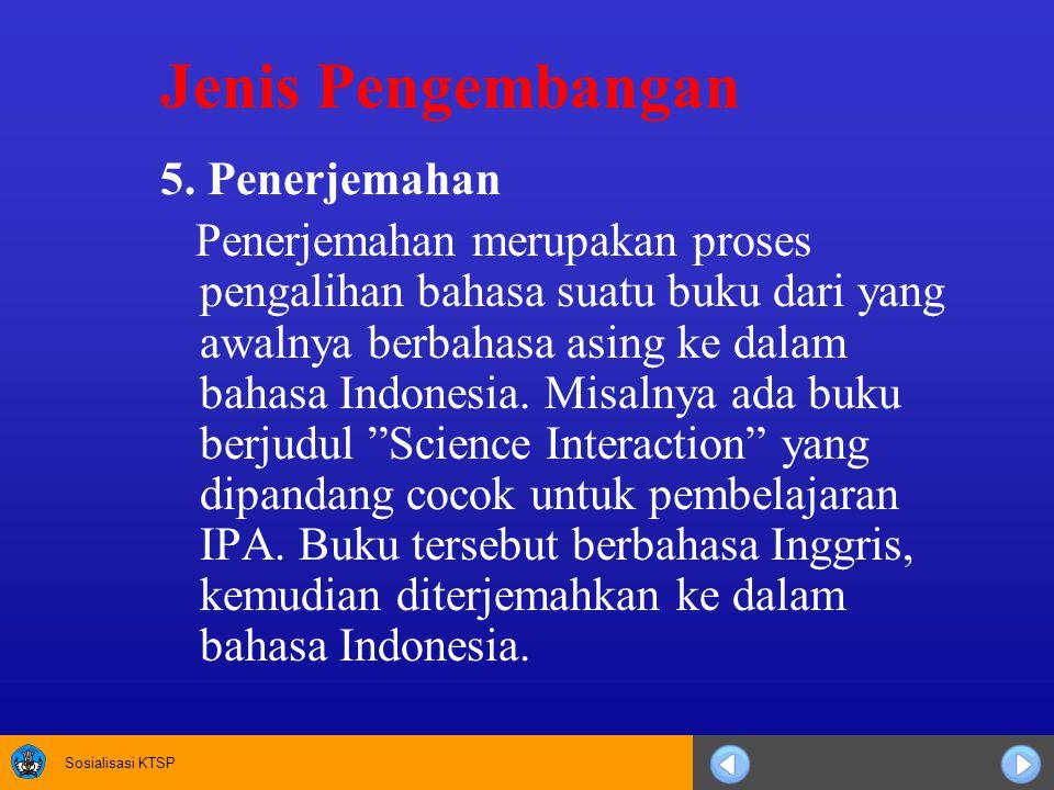 Jenis Pengembangan 5. Penerjemahan