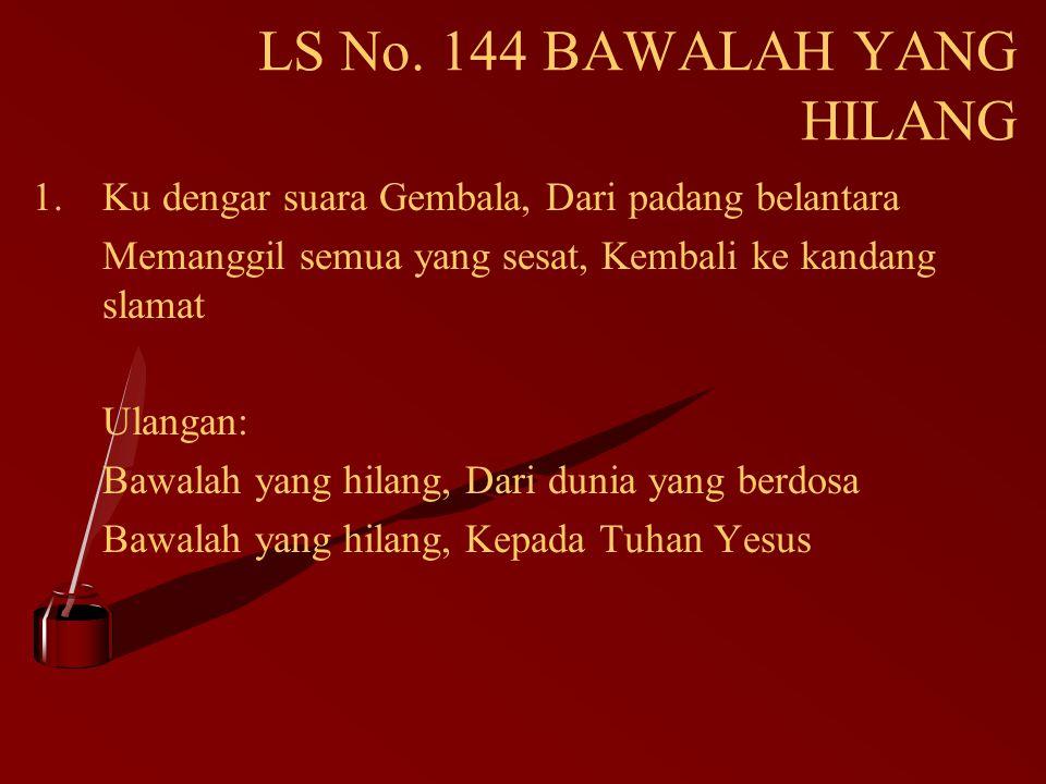 LS No. 144 BAWALAH YANG HILANG
