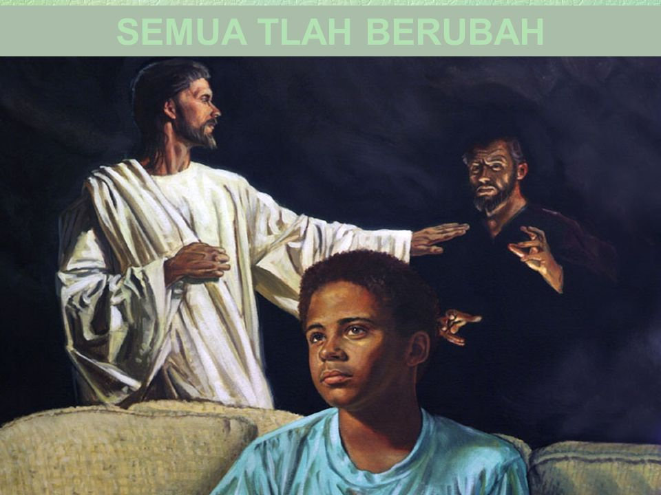 SEMUA TLAH BERUBAH